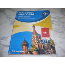 História 9º Ano- Projeto Araribá- Editora Moderna - Sem Uso