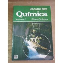 Quimica Fisico Quimica Vol 2 Feltre Livro Otimo Estado