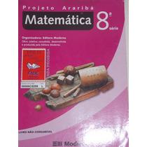 Projeto Arariba´- Matemática- 8º Série