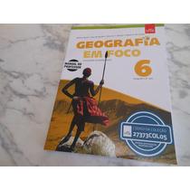 Livro: Geografia Em Foco 6º Ano ( Livro Do Professor) 2015