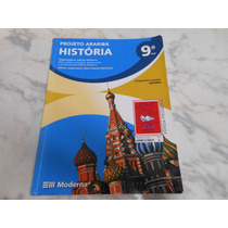 História 9º Ano- Projeto Araribá- Editora Moderna -