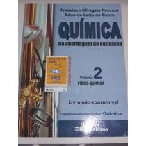 Química Na Abordagem Do Cotidiano- Volume 2- Peruzzo- Canto