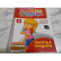 Marcha Da Criança História E Geografia 2º Ano (do Professor)