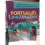 Português Linguagens - 7º Ano- William Cereja/thereza Cochar
