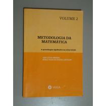 Livro Metodologia Da Matemática - Vol 2 Ana Lúcia E Sônia