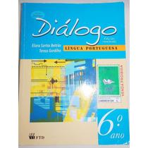 Diálogo 6º Ano - Língua Portuguesa -edição Renovada