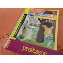 Brincando Com Os Números 2 Joanita S. ( Livro Do Professor)
