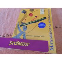Matemática Na Medida Certa 6º Ano ( Livro Do Professor )