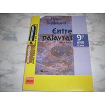 Entre Palavras 9ºano Nova Edição Mauro Ferreira Do Professor