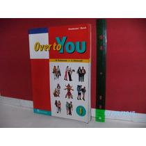 Livro Inglês Over To You Vol. 1 Student,s Book **ler Anúncio