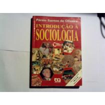 Introdução À Sociologia -pérsio Santos De Oliveira-2002.