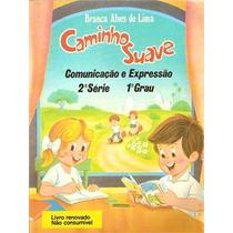 Livro Caminho Suave 2ª Série Branca Alves De Lima Frete Free