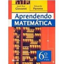 Livro Aprendendo Matematica 6 Ano Giovanni Usado Ref.200