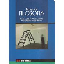 Temas De Filosofia - Maria Lúcia De Arruda Aranha
