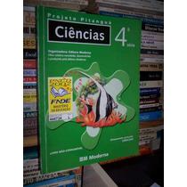 Projeto Pitanguá Ciências 4a. S - Editora Moderna