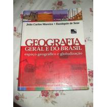 Geografia Geral E Do Brasil Espaço Geográfico E Globalização