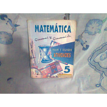 Matemática Pensar E Descobrir 5ª Série Atividades
