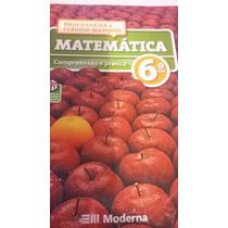Matemática Compreensão E Prática 6 Ano
