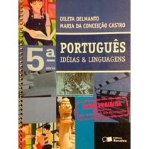 Português - Ideias E Linguagens - 4 Vol.dileta Delmanto