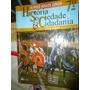 Livro De Historia Sociedade & Cidadania Nova Edição 7º Ano