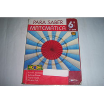 Livro Para Saber Matematica 7 Ano 6 Serie Saraiva Ref.225