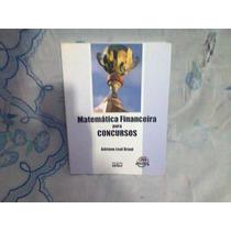 Matemática Financeira Para Concurso Com Resolução Integral