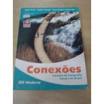 Conexões - Estudos De Geografia Geral E Do Brasil - Volume Ú