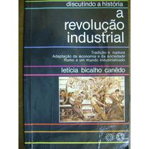 A Revolução Industrial Leticia Bicalho Canedo