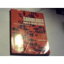 Sociologia Para O Ensino Médio -nelson Dacio Tomazi-2010.
