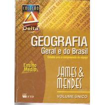 Livro Geografia Geral E Do Brasil Edição 2004 Coleção Delta
