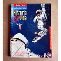 História & Vida -volume 4 -nelson Piletti & Claudino Piletti