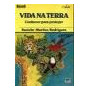 Vida Na Terra, Rosicler M Rodrigues, Ed. Moderna - Novo!!!