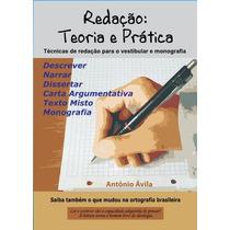 Livro - Redação: Teoria E Prática - Completo!