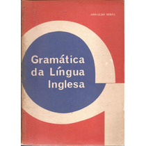 Livro Gramática Da Língua Inglesa 7ª Edição 1982