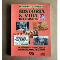 História E Vida Integrada 7a-nelson Piletti-claudino Piletti