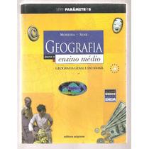Geografia Para O Ensino Médio - Vol. Único - Sene E Moreira