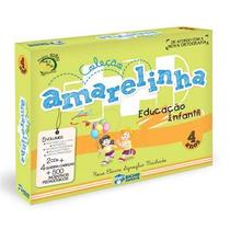 Coleção Amarelinha - Educação Infantil 4 Anos
