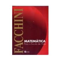 Matemática Para A Escola De Hoje - Volume Único Novo