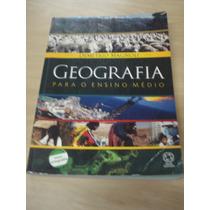 Geografia Para Ensino Médio - Volume Único -