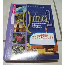 Livro: Química 2 - Martha Reis - Meio-ambiente - Professor