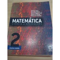 Matemática Ciência E Aplicações - Vol. 2