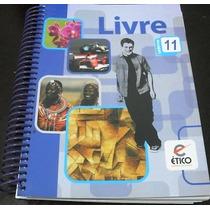 Livro Didatico - Caderno 11 - Ético Sistema De Ensino