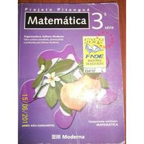 Matemática 3 Série- Projeto Pitanguá- Editora Moderna