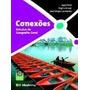 Conexões - Estudos De Geografia Geral - Volume Único