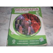 Livro- Geografia Espaço E Vivência 6º Ano-levon Boligian