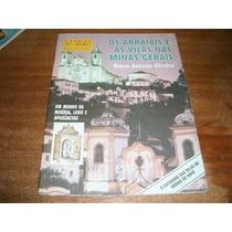 Os Arraiais E As Vilas Nas Minas Gerais M A Silveira Ref.018