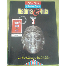 História & Vida- Nelson Pileti- Claudino Piletti