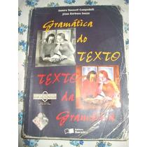Gramática Do Texto Texto Da Gramática Com Respotas