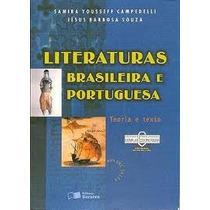Literatura Brasileira E Portuguesa - Teoria E Texto