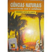 Ciências Naturais - Cotidiano - Eduardo Do Canto - 8ª Séri